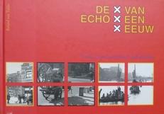 De echo van een eeuw.(100 jaar Amsterdam).