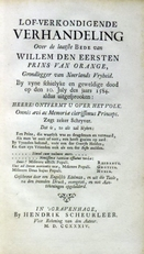 Lof-verkondigende verhandeling laatste bede van Willem de 1s