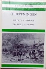 Scheveningen, uit de geschiedenis van een vissersdorp.