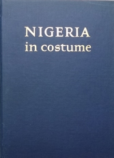 Nigeria in Costume.
