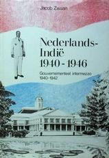 Nederlands-Indie 1940-1946. Deel 1.