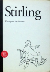 James Stirling. Writings on Architecture.