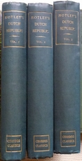 The Rise of the Dutch Republic. 3 volume set