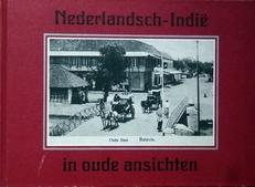 Nederlandsch-Indie in oude ansichten.