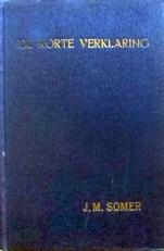 De Korte Verklaring.Proefschrift.