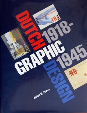 Dutch Graphic Design, 1918-1945