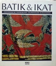 Batik & Ikat.Indonesische textielkunst.