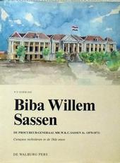 Biba Willem Sassen. Curacaos rechtsleven in 19de eeuw.