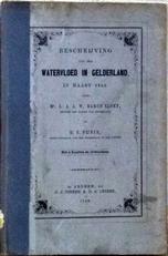 Beschrijving van den Watervloed in Gelderland in Maart 1855.