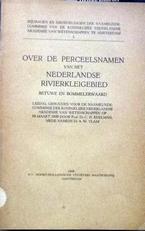Over perceelsnamen Betuwe en Bommelerwaard.
