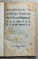 Geschiedenis van het Land van Berkel en Schipbeek.