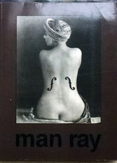 Man Ray .Fotografie. 4 uitgaven.