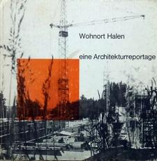 Wohnort Halen, eine Architekturreportage.