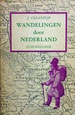 Wandelingen door Nederland..Zuid - holland.