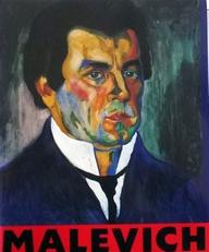 Kazimir Malevich 1878-1935.