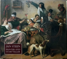 Jan Steen .Painter and Storytelller