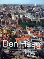 Den Haag.Globe 750 / Een andere kijk op de stad.