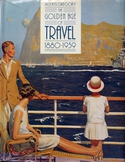 The Golden Age of Travel 1880-1939