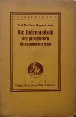 Die Judenstatistik des Preuzsischen Kriegministieriums.