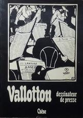 Vallotton dessinateur de presse