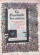 La Guirlande des Annees,images d'hier et pages d'aujourd'hui