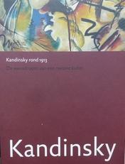 Kandinsky rond 1913. De wensdroom van een nieuwe kunst.