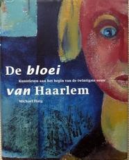 De bloei van Haarlem.