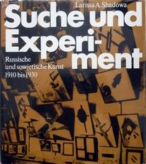 Suche und Experiment.Russische Kunst 1910-1930.