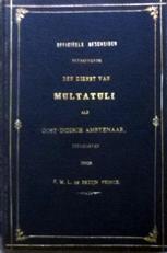 Officieele bescheiden betreffende den dienst van Multatuli.