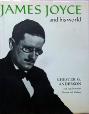 James Joyce and his world.