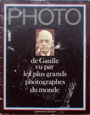 Photo. De Gaulle vu par les plus grands photographs du monde