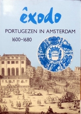 Exodo.Portugezen in Amsterdam, 1600-1680.