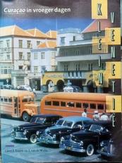 Curacao in vroeger dagen.Klein Venetie.