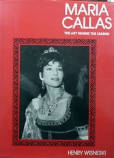Maria Callas .The art behind the legend.