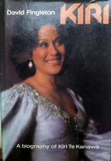 Kiri. A biography of Kiri Te Kanawa.