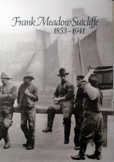 Frank Meadow Sutcliffe 1853-1941
