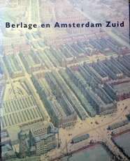 Berlage en Amsterdam-Zuid.