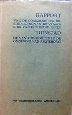 Rapport bestudeering bouw eener tuinstad omg. Amsterdam.