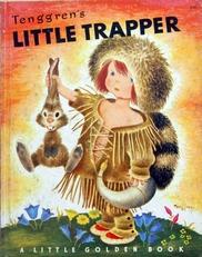 Little Trapper,(a little golden book)
