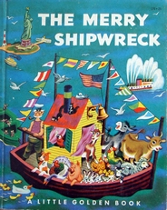 The merry Shipwreck,(a little golden book)