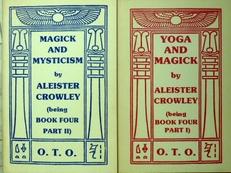 Yoga and Magick & Magick and Mysticism.  2 volumes.
