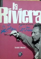 La Riviera de Jean Cocteau.