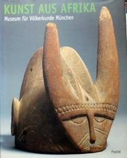 Kunst aus Afrika.Museum fur Volkerkunde Munchen.