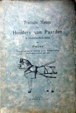 Practische wenken voor houders van paarden in Ned.Indie.
