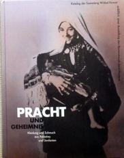 Pracht und Geheimnis.(palastina und Jordanien).