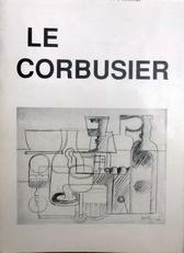 Le Corbusier 1887-1965.