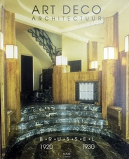 Art Deco Architectuur Brussel 1920-1930.
