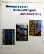 New directions in British Architecture.Foster,Rogers Stirlin