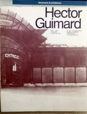 Hector Guimard,1867-1942. Architektur in Paris um 1900.