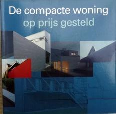 De compacte woning op prijs gesteld.
